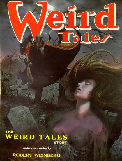 Robert Weinberg: The Weird Tales Story