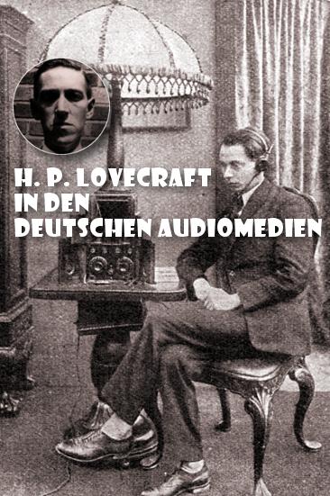 H. P. Lovecraft Hörbücher, Radio- und Podcastbeitrage