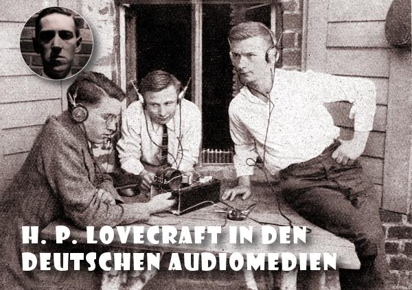 Deutsche Lovecraft Hörbücher und Hörspiele